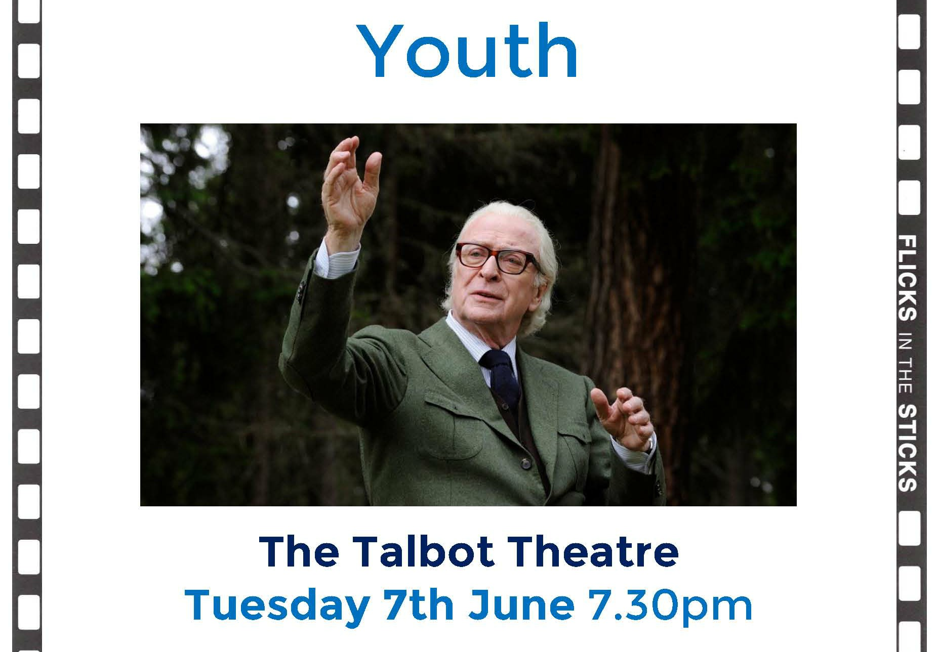 Tuesday 7th June - The Talbot Theatre
